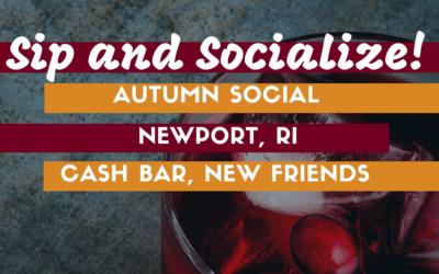 October 11th Newport Sip & Social!