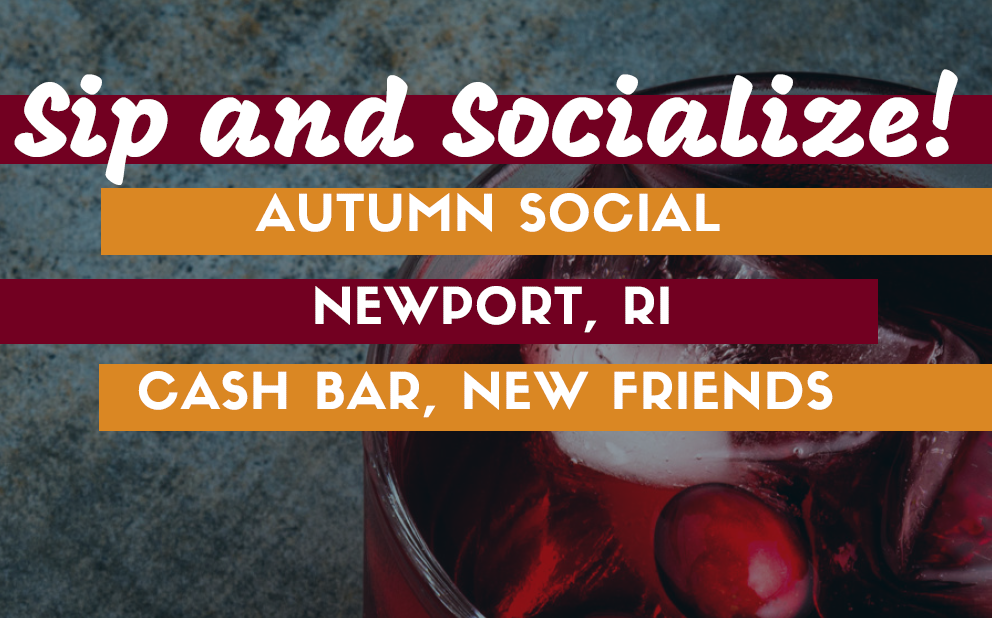 October 11th Newport Sip & Social!